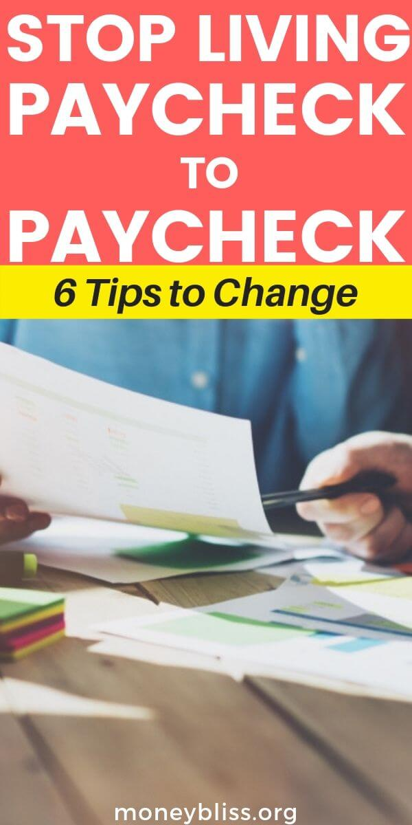 Learn the 6 easy and simple tips to stop living paycheck to paycheck. It is possible to live debt free. Change your personal finance situation forever.
