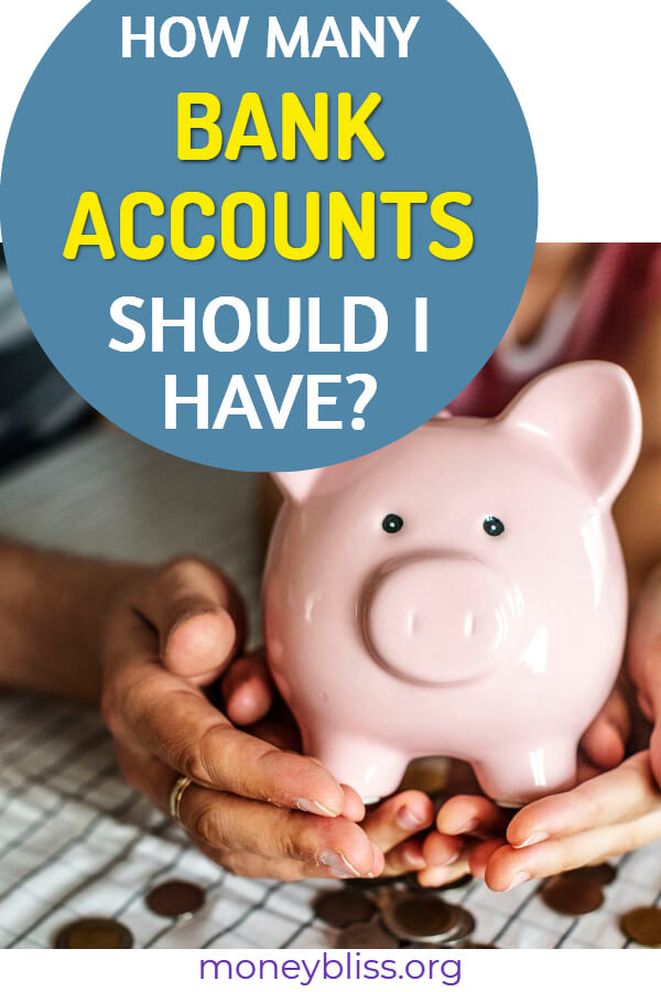 How many bank accounts should you have? Is it possible to have more than two savings accounts. Start tracking her balance with online accounts and reach your money goals. - Money Bliss #savemoney #bank