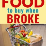 Cheapest foods when broke and need to stock pantry. Here is your list of what to buy at the grocery store when you have no money. Eat healthy foods on a tight budget. Stretch your grocery budget with these money saving tips and foods.