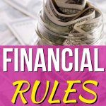 Financial rules you must live by. Improve your personal finances, save more money, build wealth, and reach financial independence with these money rules. These tips will have you seeing the word. - Money Bliss #money #personalfinance #moneymanagement #moneybliss