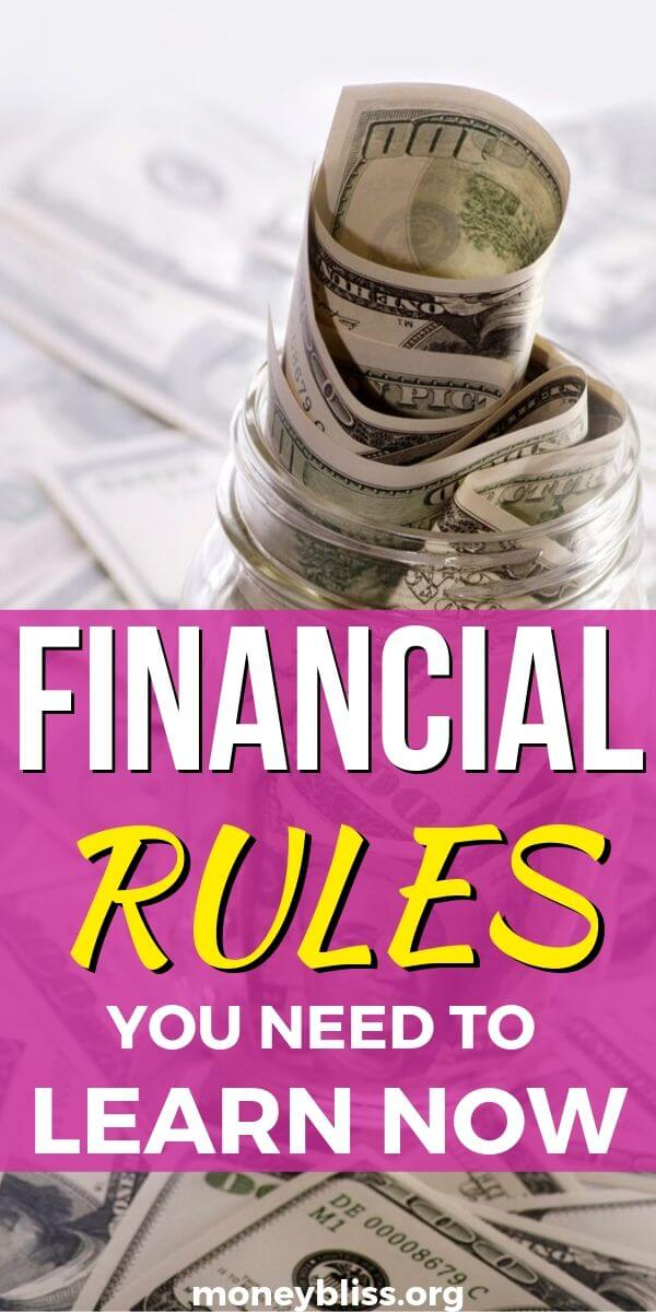 Financial rules you must live by. Improve your personal finances, save more money, build wealth, and reach financial independence with these money rules. These tips will have you seeing the word.