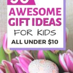 Easter Gift Ideas for Kids. Everything is under $10. Perfect to stay under your gift budget. The perfect present doesn't have to be cheap things. Find the best gift for boys and girls. Stuff those Easter baskets with no candy. Every child will be happy with simple presents.