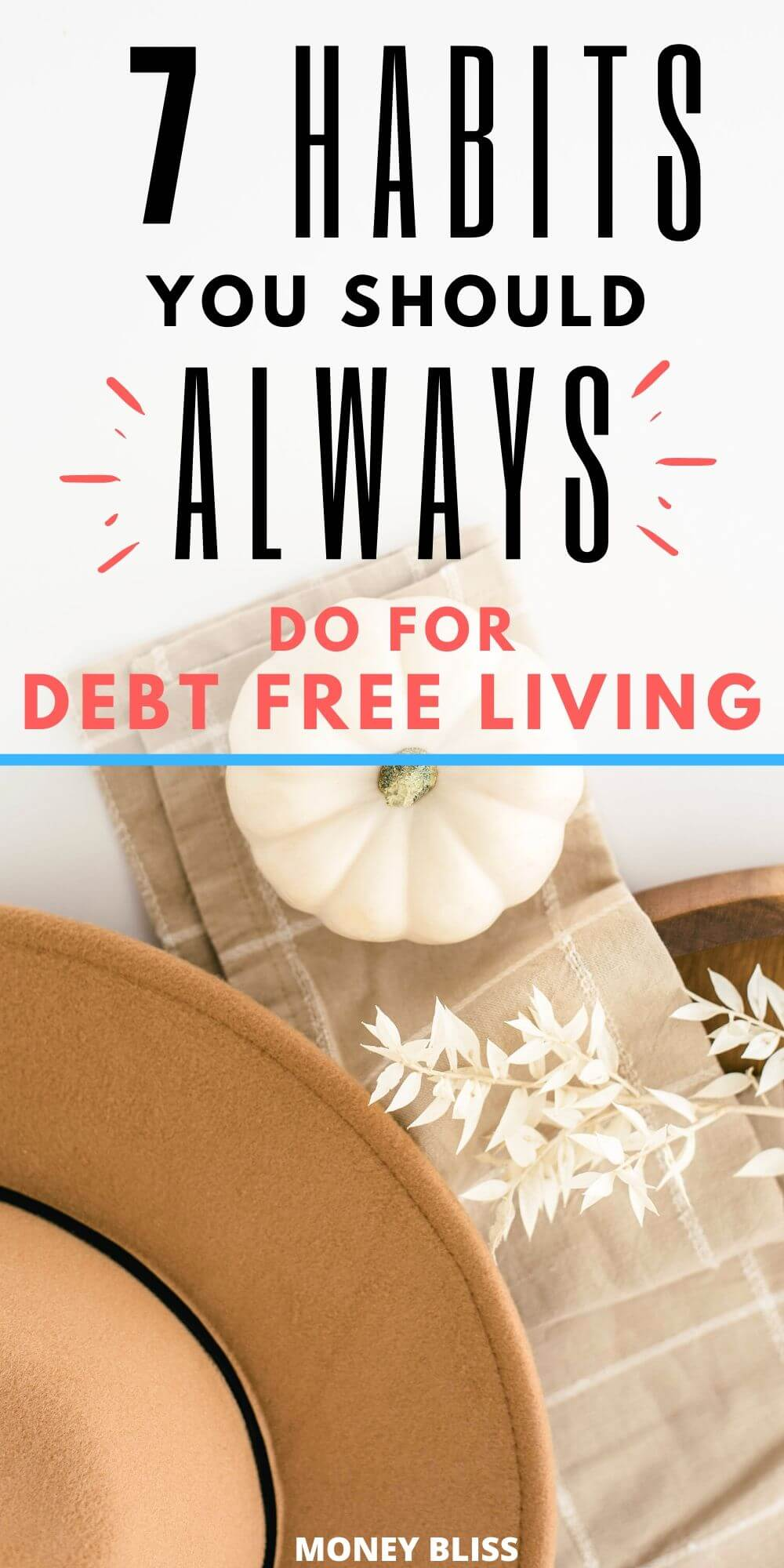 What does being debt free feel like? Read this post like I did. It was life changing and the debt free living habits were easy and simple ideas to implement. Now, I have found more ways to save money and have plans to pay off my debt in 6 months. You can pay off credit card debt quickly too! | Money Bliss