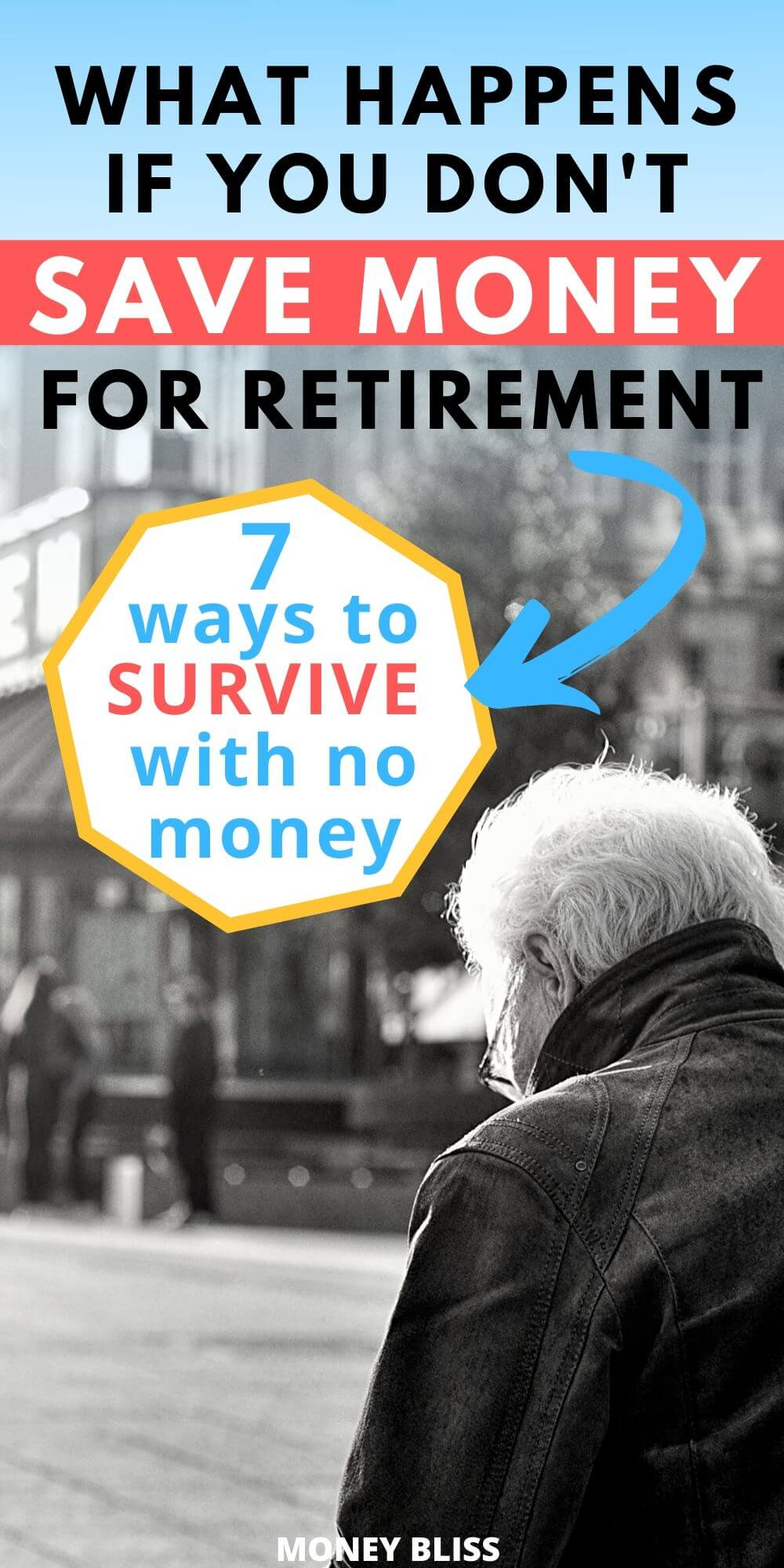 If you are worried about not having enough retirement money, then you need to learn what happens if you don't save for retirement. Even if don't have enough money saved, then learn tips and tricks to survive with no money. Make a plan today to save money before you hit retirement age.
