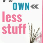 Why should you own less stuff? Here is our journey after living without our belongings for 6 weeks. This is how do learn to own less. Less stuff means more freedom. We are choosing to live with less. Maybe some call it minimalism. Now, we can save more money.