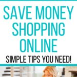 How can I save online? This post will explain ways to save money shopping online. These hacks are simple to implement and won't take a lot of time or money. For the frugal person, this is a natural extension on how to save money money. This is a simple way to improve your budget categories.