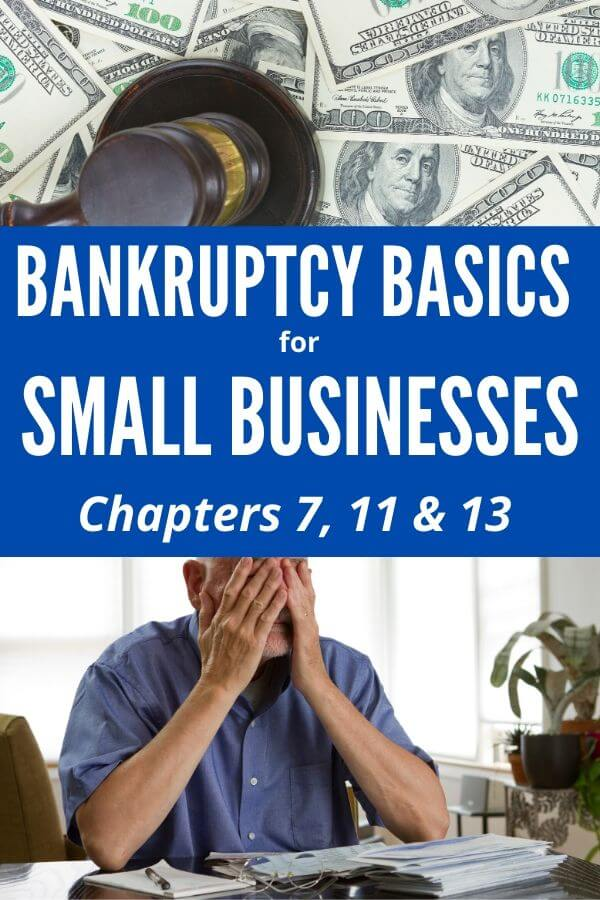 Are you considering bankruptcy? Then, you must read this post to decide if filing for bankruptcy is needed for your small business. Understand the impact of filing Chapter 7, 11 or 13. These bankruptcy tips will help you.