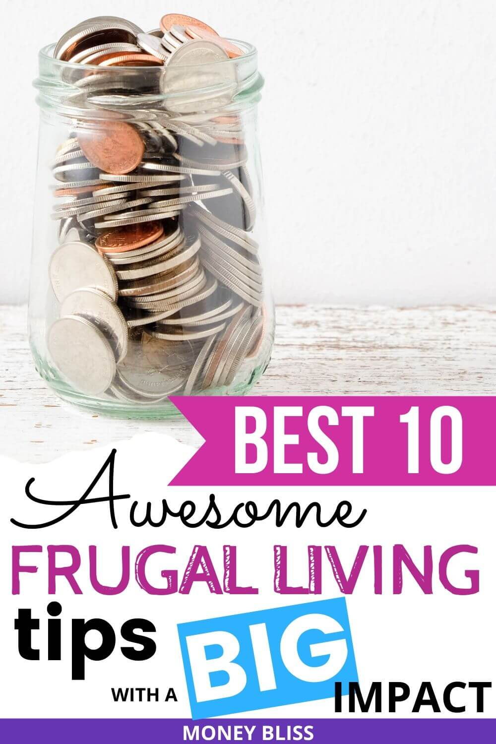 These are the absolute best life hacks to saving money. This list of frugal living tips will make a big impact on your budget and finances. Learn how to become debt free with these ways to save money. Simplify your life and improve your budgeting finances. New to the frugal lifestyle? Then, this post is for beginners, stay at home mom, and all households. | Money Bliss