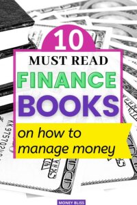 You must see this list from Money Bliss on the best books on how to manage money. Your future relies on smart money management skills. These personal finance books will change how you think about money. Have you read all of them on saving, investing, frugal living and making money. If you want to be rich, then check out one for the money books. | Money Bliss