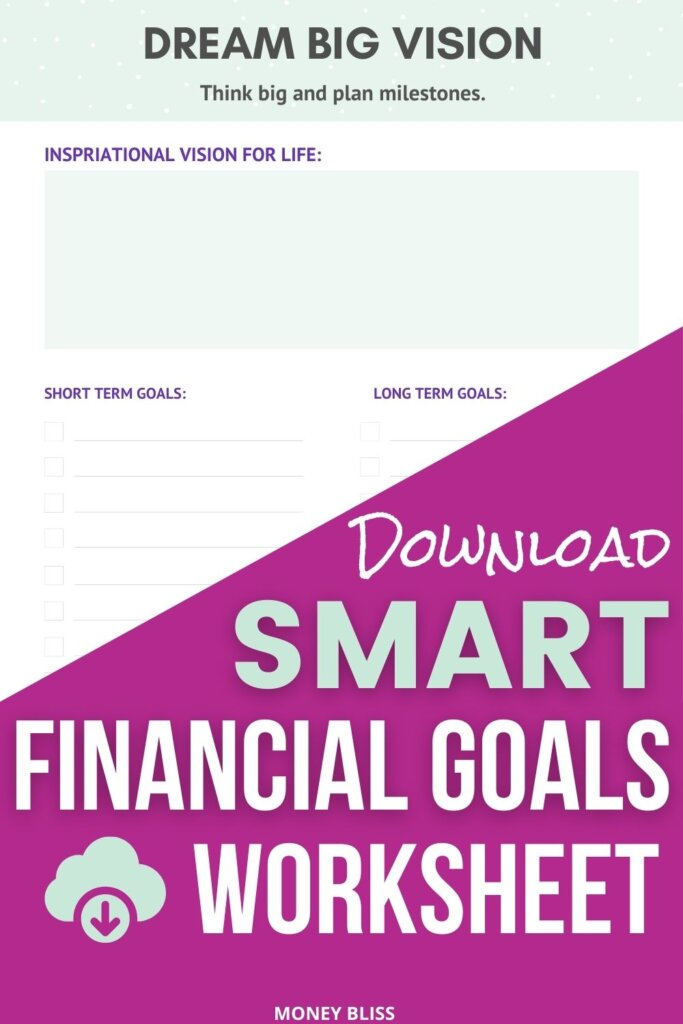 Click here to download your smart financial goals worksheet. Create short term financial goals and long term financial goals. Use this printable to create your money plan for your life. Get the money goal PDF now!