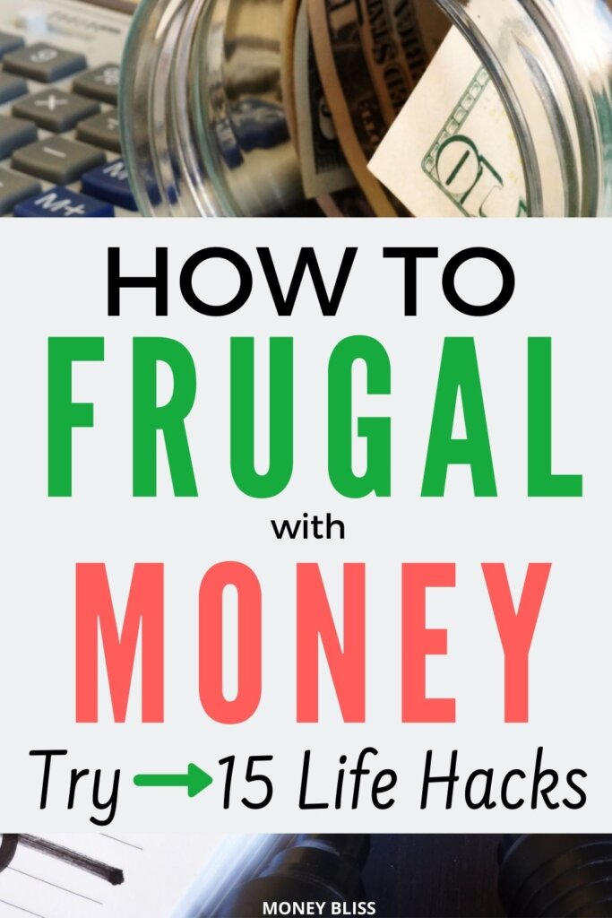 This post changed my financial future and success!! Learn how to be frugal with money. Try these 15 frugal life hacks to save money and spending habits.