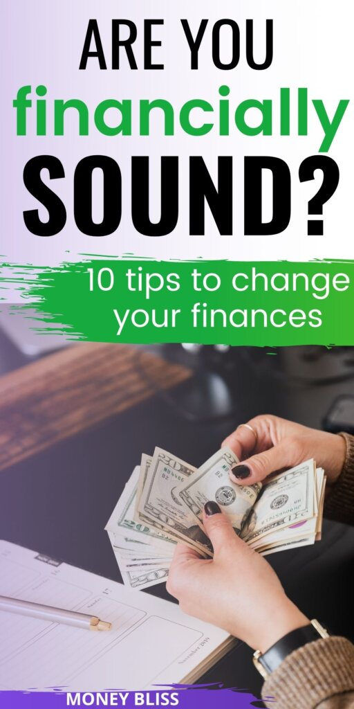 Becoming financially sound is the first step towards proper money management. Learn how do I get financially sound in the next 30 days.